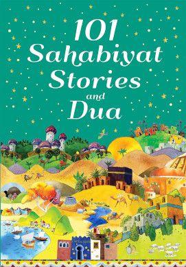 101 Sahabiyat Stories and Dua (Paperback)