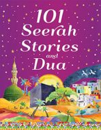 101 Seerah Stories and Dua (Paperback)