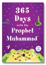 365 Days with the Prophet Muhammad PBUH (Paper Back)