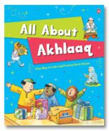 All About Akhlaq : A fun way to learn and practice Moral values