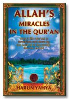 Allah's Miracles in the Quran (inside colour pages)
