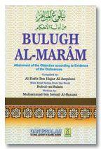 Bulugh Al-Maram : Attainment of the Objective