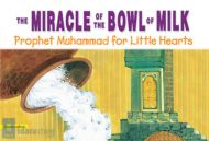 The Miracle of the Bowl of Milk - PB