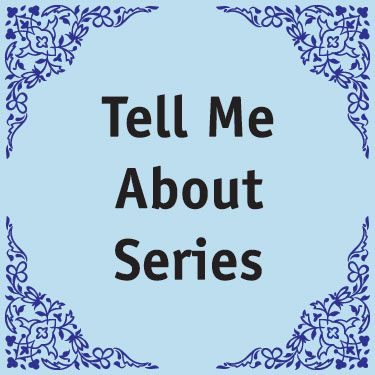Tell Me About Series