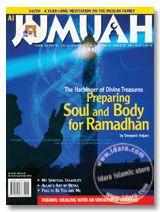 Al Jumuah Magazine : Preparing Soul and Body for Ramadhan - Vol 20 Issue 08