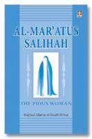 Al Maratus Salihah - The Pious Woman
