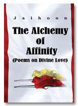 Alchemy of Affinity : Poems on Divine Love