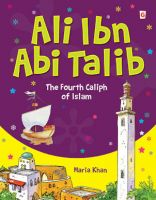 Ali Ibn Abi Talib - The Fourth Caliph of Islam (for Kids)