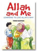 Allah and Me : Learning to Live Allah's Way