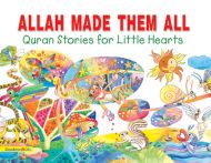Allah Made them All