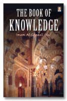 Book of Knowledge : Imam Al-Ghazzali
