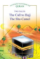 The Call to Hajj, The She Camel
