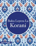 Buku Loyera La Korani (Chichewa Quran)