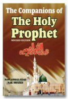 The Companions of The Holy Prophet  (SaW)