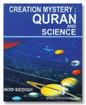 Creation Mystery : Quran and Science
