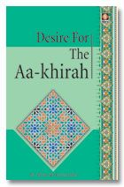 Desire for the Aa-Khirah