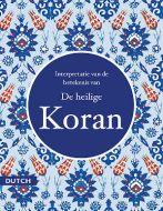 De heilige Koran (Quran in Dutch)