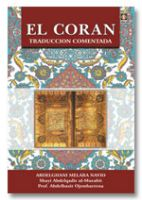El Coran Traduccion Comentada (Spanish Only)