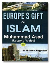 EUROPES GIFT TO ISLAM - Muhammad ASAD Leopold Weiss (2 Vol. Set)