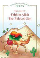 Faith in Allah, The Beloved Son