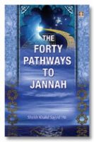 Forty Pathways to Jannah