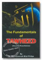The Fundamentals of Tawheed : Islamic Monotheism