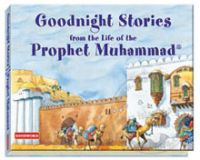 Goodnight Stories from the Life of the Prophet Muhammad HB
