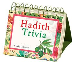 Hadith Trivia : A Daily Desktop Calendar - Perpetual, lifetime use