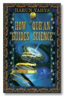 How the Quran Guides Science