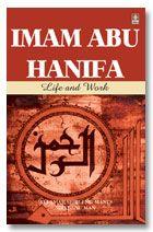 Imam Abu Hanifa : Life and Works - English