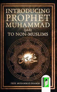 Introducing Prophet Muhammad to Non Muslims (English)