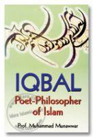 Iqbal : Poet-Philosopher of Islam