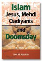 Islam Jesus, Mehdi, Qadiyanis and Doomsday