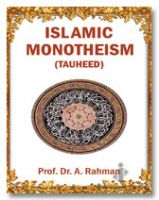 Islamic Monotheism -Tauheed