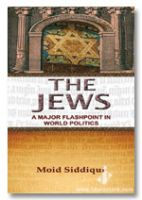 The Jews : A Major Flashpoint In World Politics