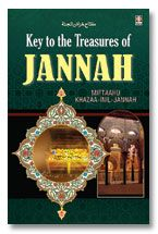 Key to The Treasures of Jannah - HB Miftaahu Khazaa-inil-Jannah
