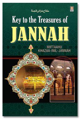 Key to The Treasures of Jannah - HB Miftaahu Khazaa-inil-Jannah