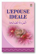 L'Epouse Ideale - Al Maratus Salihah - French