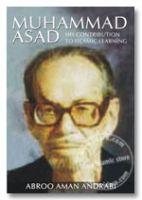 Muhammad Asad: His Contribution to Islamic Learning