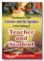 Memoir of the Listener and the Speaker in the Training of Teacher and Student