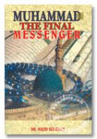 Muhammad (SaW) the Final Messenger - Majid Ali Khan