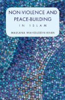 Non-Violence and Peace-Building in islam