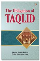 The Obligation of Taqlid