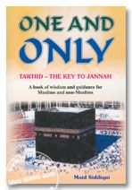 One and Only Tawhid : The Key to Jannah