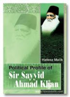 Political Profile of Sir Sayyid Ahmed Khan