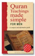 Quran Teachings Made Simple for MEN : A Compact and Informative Guide
