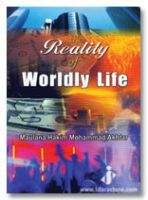 The Reality of Worldly Life