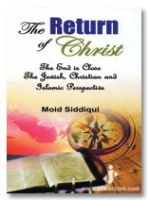 RETURN OF THE CHRIST : Jews- Christian and Islamic Perspective