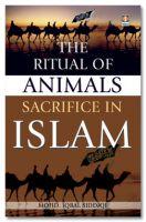 The Ritual of Animals Sacrifice in Islam