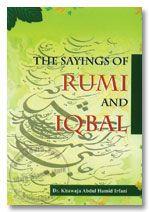 The Sayings of Rumi and Iqbal